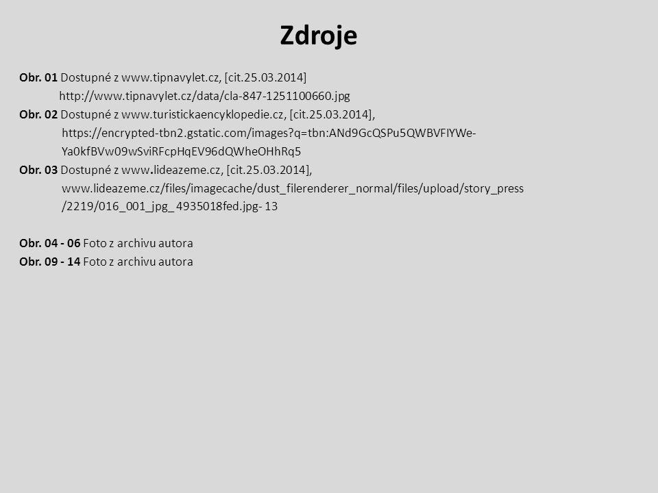 Zdroje Obr. 01 Dostupné z www.tipnavylet.cz, [cit.25.03.2014]